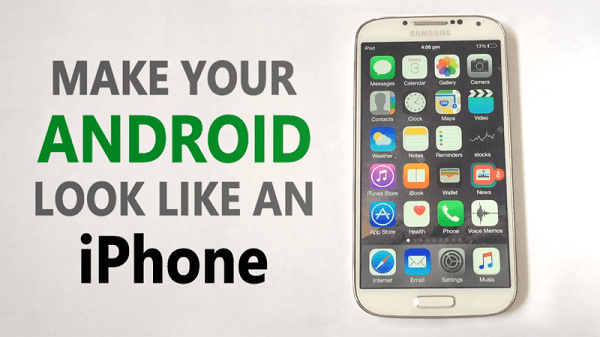 How to make an android phone look like an iPhone